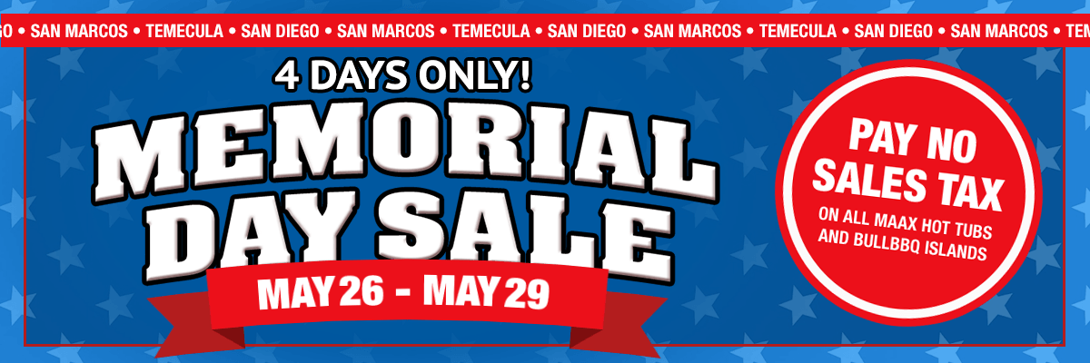 No Sales Tax Memorial Day Sale Carddine Backyard Experts San Diego Temecuala